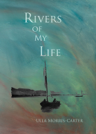 Rivers of My Life by Ulla Morris-Carter Front Cover